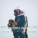 BEAUTIFULPEOPLE - Colonial Love