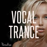 Paradise - Vocal Trance Top 10 (January 2017)