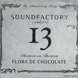 SoundFactory 13 - The Anniversary Party - Flora De Chocolate CD 2