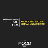 Serkan Murat Kırıkcı | Kulak Keyfi Mixtape (17.02.2015)