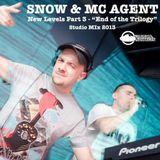 DJ SNOW & MC AGENT - New Levels 3 - Studio Mix 2013
