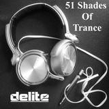 DJ Delite - 51 Shades of Trance
