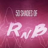 50 Shades of RNB MIX #4 - MIZAK