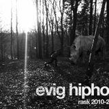 rask - evig hiphop 2010-2011