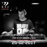 Live @ P2 Dinner & Bar 25-02-2017