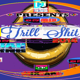 DJ KRIS  ''TRILL ShiT'' 2014 ^HIPHOP R&B  RAP^ -Various Artists- NON-STOP MIXED
