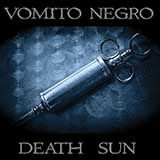 """S&SR n°917- VOMITO NEGRO """"Death Sun"""" Top of the week + Intws SUFFOCATING MINDS, MY DISCO JACKET, XMS"""