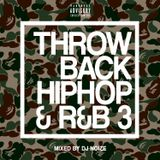 DJ Noize – Throwback Hip Hop and R&B #03