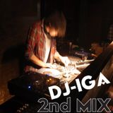 DJ IGA's 2nd MIX!