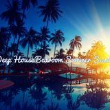 Deep House | Bedroom Summer Session July , 2017 #003