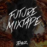 Future Mixtape, Timez Ft. Max-B #008