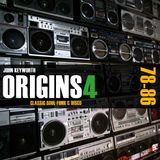 Origins 4: House Music Pioneers (Classic Soul & Funk 1978-86)