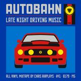 Art Of The Mixtape: Autobahn - Late Night Driving Music