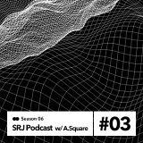 SRJ | Paranoise Podcast | #6.3 | w/ A. Square