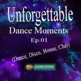 Unforgettable Dance Moments Ep.01