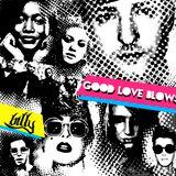 GOOD LOVE BLOWS