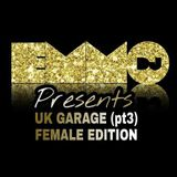 Dj Emmo Presents Oldskool UK Garage pt3 Female Edition