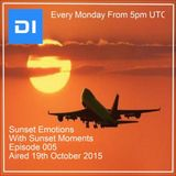 Sunset Emotions Episode 005 With Sunset Moments (aired on di.fm 19th October 2015)