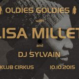 DJ Sylvain Feat. Lisa Millett - Cirkus Oldies Goldies 10 10 2015
