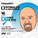 Pitbull's SiriusXM Globalization Mix by DJ Mike Morse