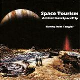 Space Tourism (AmbientJazzSpaceTrip)