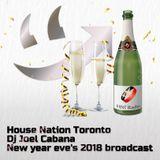 DJ Joel Cabana House Nation Toronto Radio - New Year Eve's BASH 2018