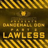 Chesarion - Dancehall Don Vol. 2 - LAWLESS