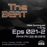 The BEAT Mix Eps 021 Miss Dominques & T-Gray AMW-2019 10 22 Part 2