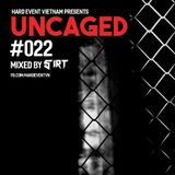 Uncaged Podcast #022 by sirt