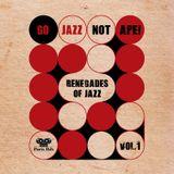 Go Jazz Not Ape! Vol.1