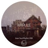 Ampule - Inner Soul Rhythm 008