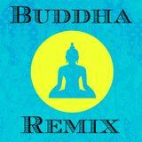 Buddha Remix