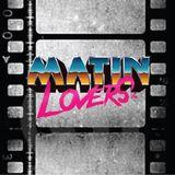 Les Matin Lovers - On l'a entendu dans un Film - Episode 89 - 2018.02.20