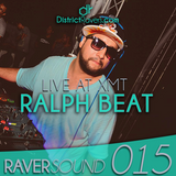 RaverSound 015 - Ralph Beat - Live XMT Academy 01 - RS015