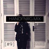 "HaNoi""NRG.Mix[#9] - Milky.D"