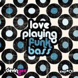 Love Playing Funk Bass