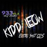 Kidd Leow - EDM 'Electro Shot' Mix Show - 025