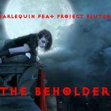 Dj Harlequin feat Project Blutengel - The Beholder