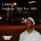 Pegasus 303 Mix 009 with Lamech