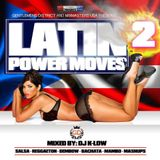 LATIN POWER MOVES PART 2