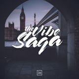 The Vibe Saga | Saga #36