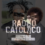 RADIO CATOLICO - Episode 101 - Live Year End Mix 2017.12.23 [Explicit]