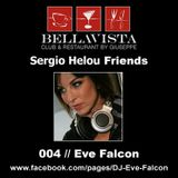 Sergio Helou Friends - 004 // Eve Falcon