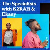 The Specialists with K2Rah and Special Guest Ekany - 11.03.19 - FOUNDATION FM