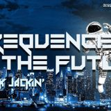 Alex Jackin' - Frequencies Of The Future (FOTF) (Future Vibes)