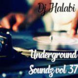 Underground Soundz #37 by DJ Halabi