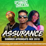 Summer Afrobeats Mix 2018 - Assurance