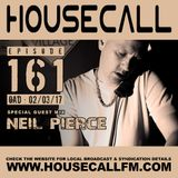 Housecall EP#161 (02/03/17) incl. a guest mix from Neil Pierce