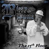 Bizzy Bone - Tha 13th Floor