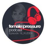 female:pressure podcast Episode 19: Kudeki